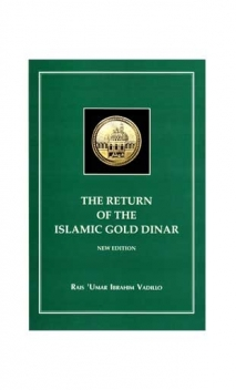 The Return of Islamic Gold Dinar